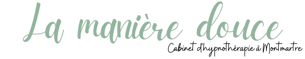 La manière douce – Cabinet d'hypnose – Paris 18 Montmartre Batignolles
